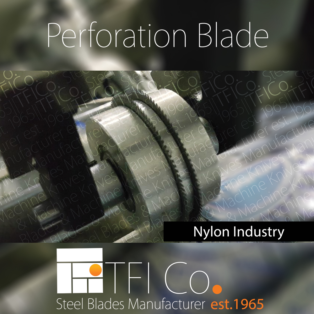 perforation blade, nylon, uae, perforation, sheffeild, steel blades , tfico, machine knives,stalen, russia, belarus, tfi by, tfi ae, bandsaw