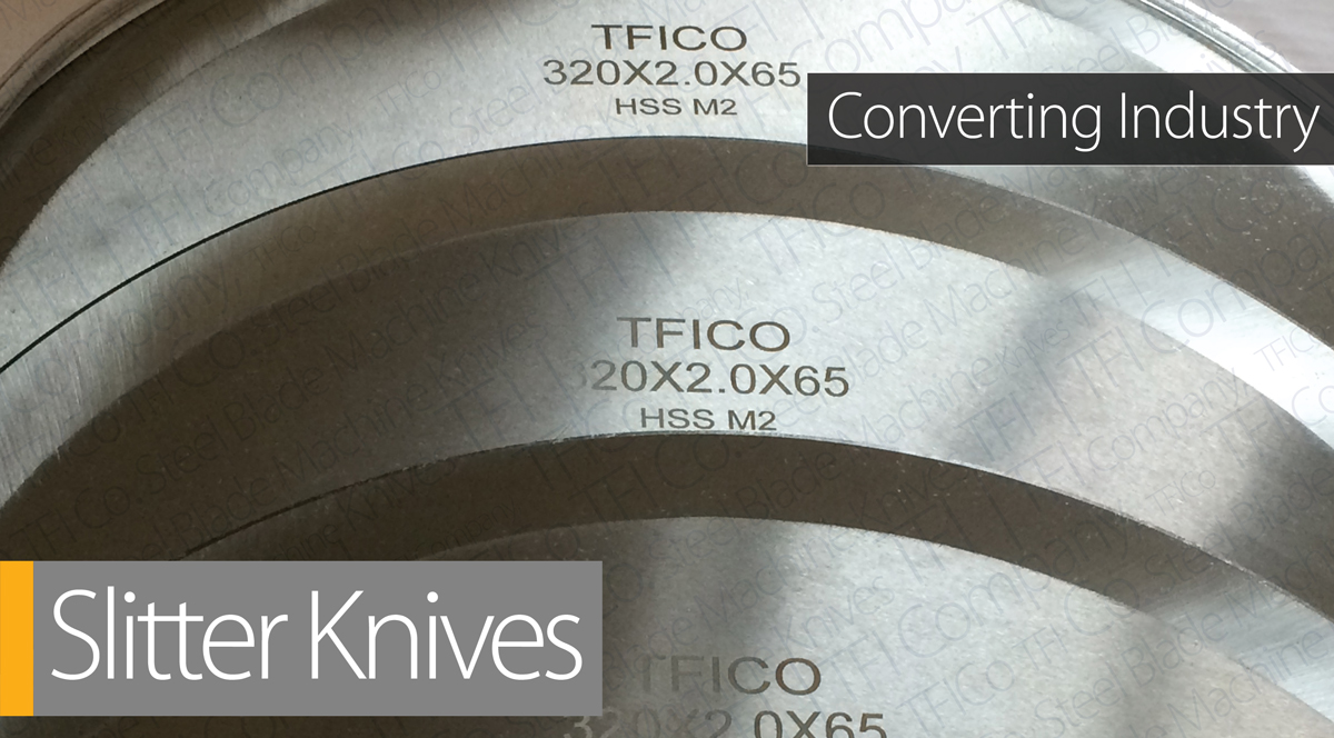 packaging-industry-blades-knives-cutting-tools-medical-food-paper-plastic-box-envelope-set-label-units-carton-pallet-converting-slitter-blades